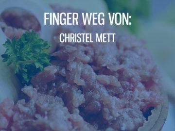 Finger weg von Christel Mett!