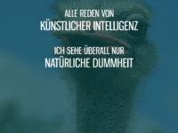 Künstliche Intelligenz und natürliche Dummheit