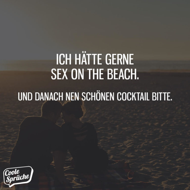 Ich Hatte Gerne Sex On The Beach Coole Spruche