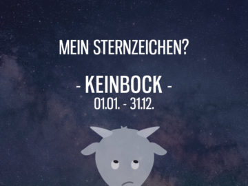 Mein Sternzeichen: Keinbock