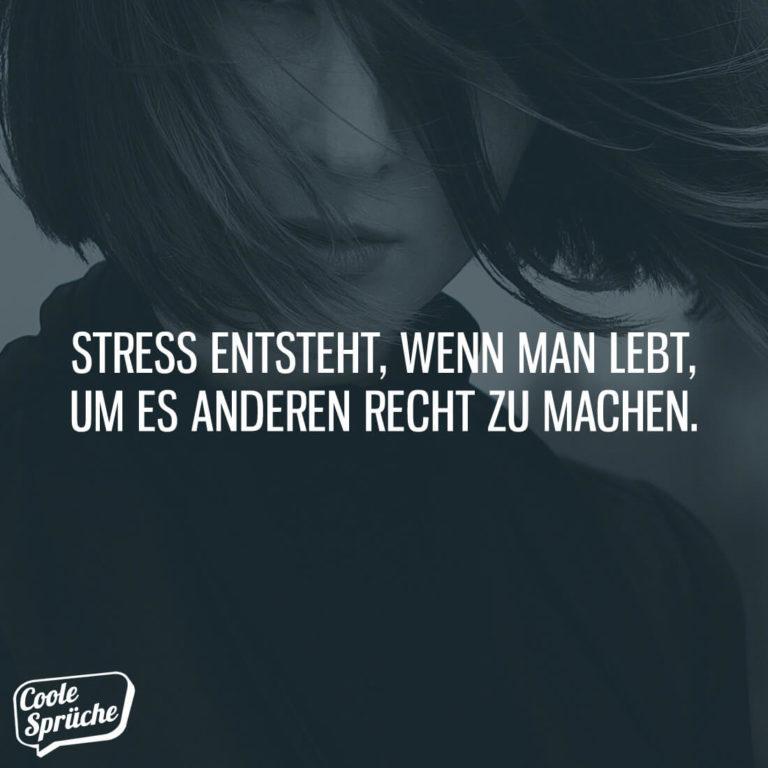 Stress entsteht, wenn man lebt, um es anderen recht zu machen