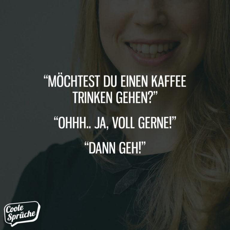 Möchtest Du einen Kaffee trinken gehen?